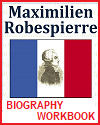 Robespierre Biography Workbook