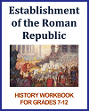 Establishment of the Roman Republic History Workbook