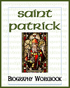 Saint Patrick Biography Workbook