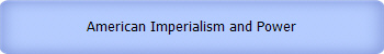 American Imperialism and Power