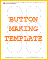 Template for 2.25-Inch Buttons - Free to print (PDF file).