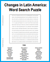 Changes in Latin America Word Search Puzzle