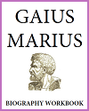 Gaius Marius Biography Workbook