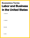 Economics Terms Worksheet: Labor and Business in the U.S.