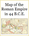 Roman Empire Map of 44 B.C.E. at the Death of Julius Caesar