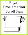 Royal Proclamation Scroll Sign