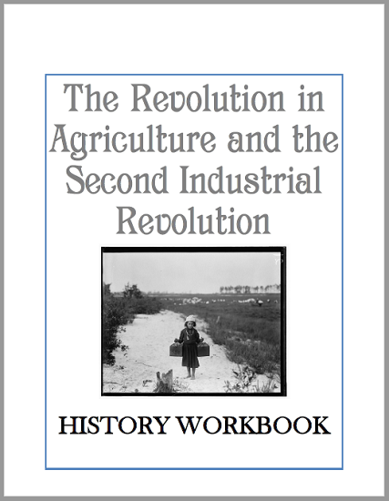 The Agricultural Revolution and Second Industrial Revolution - History Workbook - Free to print (PDF file).