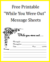 "Free Printable ""While You Were Out"" Message Sheets"
