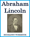 Abraham Lincoln Biography Workbook