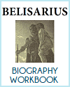Belisarius Biography Workbook
