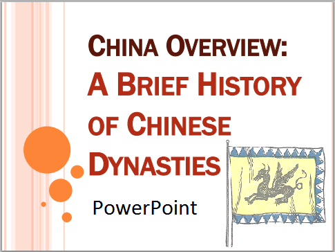 A Brief History of Chinese Dynasties - PowerPoint for high school World History students.