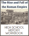Rise and Fall of the Roman Empire History Workbook