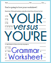 Your/You're Worksheet Grammar Worksheet