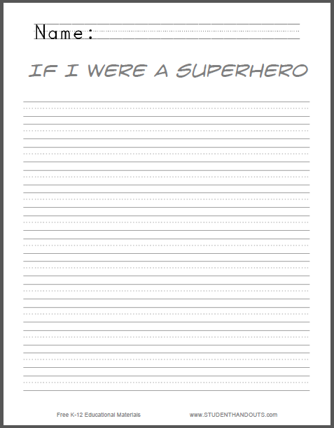 If I were a superhero... Writing Prompt - Free to print (PDF file) for lower elementary.