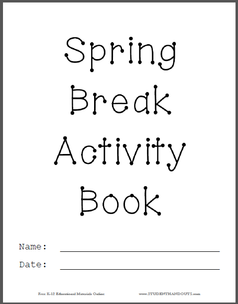Spring Break Activity Book Cover - Free to print (PDF file).