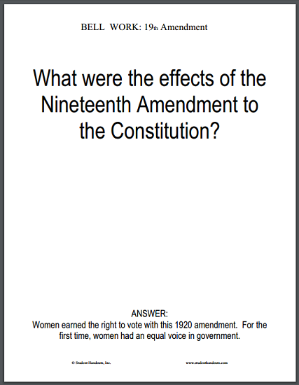 19th Amendment Bell Work Sheet - What were the effects of the Nineteenth Amendment to the Constitution?