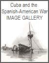 Cuba and the Spanish-American War Photos