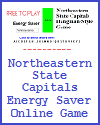 Northeastern State Capitals Energy Saver Online Game