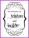 """The Romance of Tristance and Isolde"" eBook"
