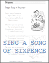 Sing a Song of Sixpence Worksheets