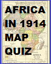 Africa in 1914 Interactive Map Quiz with 8 Questions