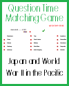Japan and World War II in the Pacific Matching Game
