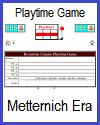 Era of Metternich - Playtime Quiz Game
