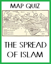 Spread of Islam Online Map Quiz with 7 Multiple-Choice Questions; Grades 9-12