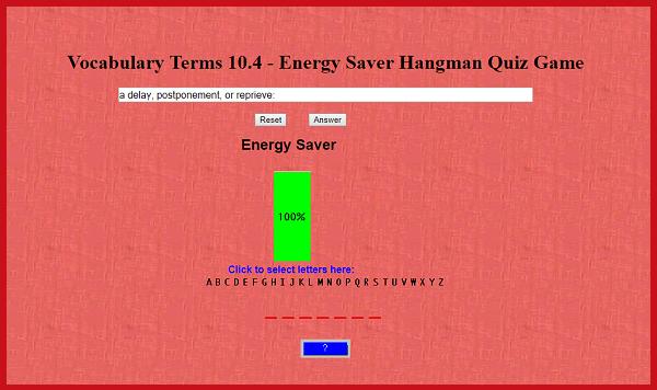 Vocabulary Terms 10.4 - Energy Saver Hangman Quiz Game