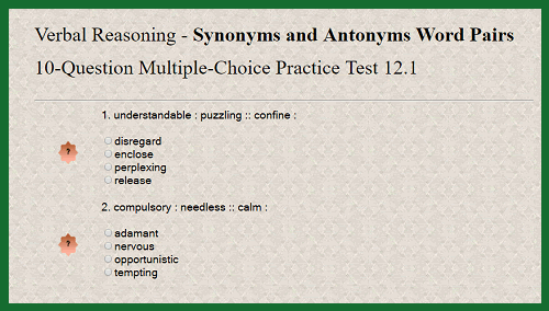 Verbal Reasoning - Synonyms and Antonyms Word Pairs 10-Question Multiple-Choice Practice Test 12.1