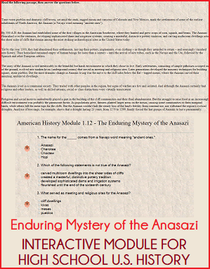 Enduring Mystery of the Anasazi Interactive Module - Learn online and instantly test your reading comprehension and retention for free. For high school United States History courses.