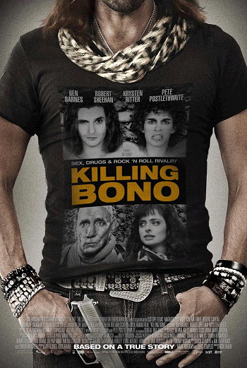 Killing Bono (2011) Movie Guide and Review