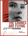 The Cranes Are Flying (1957) Review and Guide