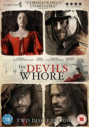 The Devil's Whore (2008) Miniseries Review and Guide for History Teachers