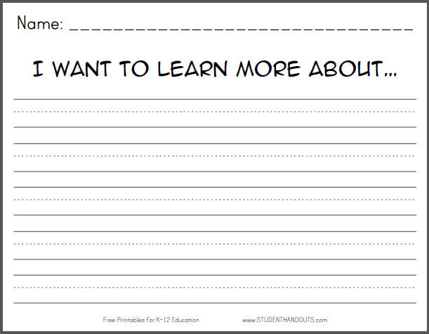 I want to learn more about... Writing Prompt - Free to print (PDF file).