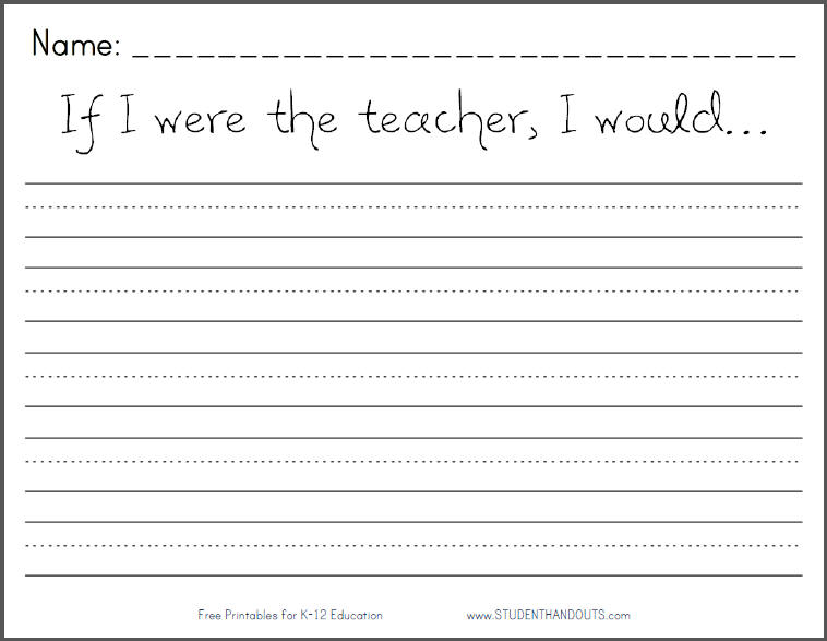 If I were the teacher, I would... Writing Prompt | Student ...