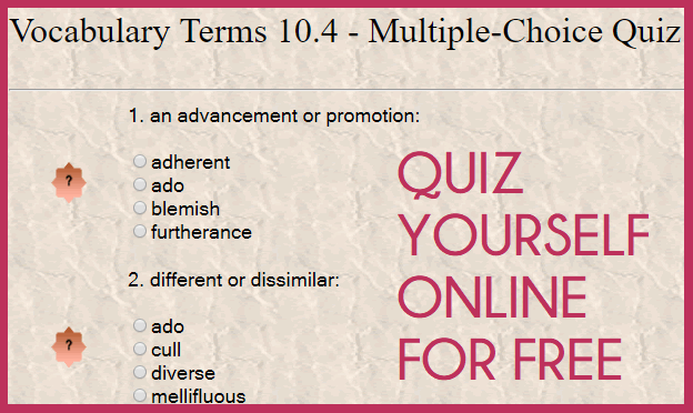 Vocabulary Terms 10.4 - Interactive Multiple-Choice Quiz
