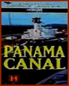 Modern Marvels: Panama Canal (1993) DVD/Video Review and Guide for History Teachers
