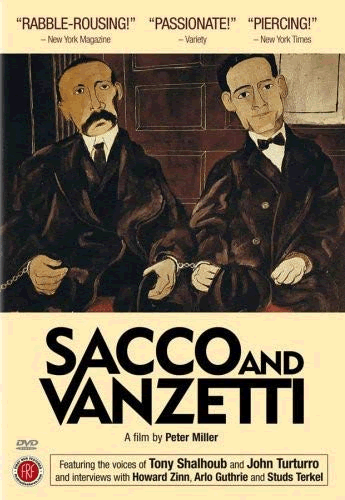 Sacco and Vanzetti (2006) Documentary Film Guide and Review for History Teachers