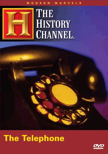 Modern Marvels: The Telephone (History Channel, 2006)
