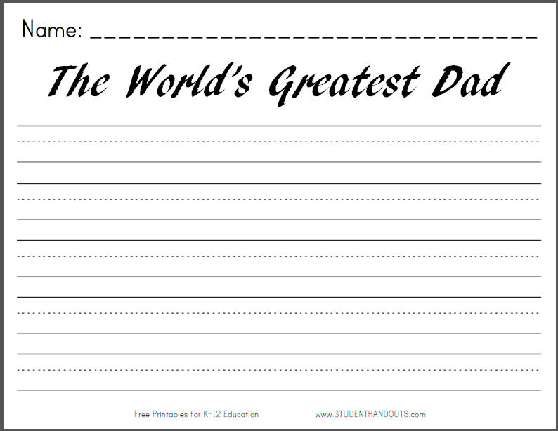 The World's Greatest Dad - Free Printable Writing Prompt Worksheet