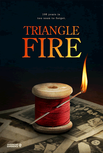 Triangle Fire PBS: American Experience (2011) Review and Guide for History Teachers