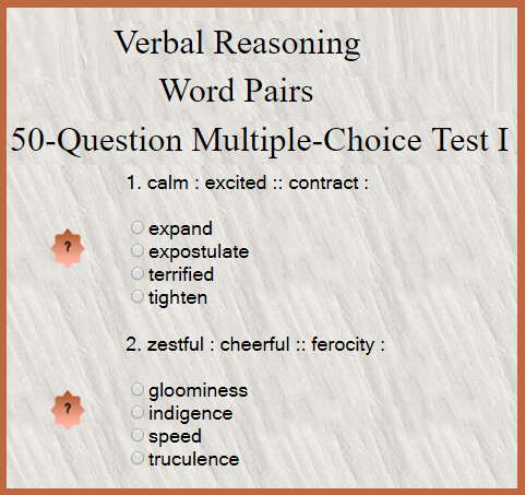 Verbal Reasoning - Word Pairs - 50-Question Multiple-Choice Test I