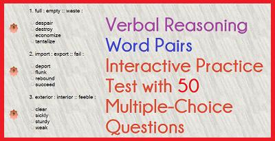 Verbal Reasoning - Word Pairs - 50-Question Multiple-Choice Test III