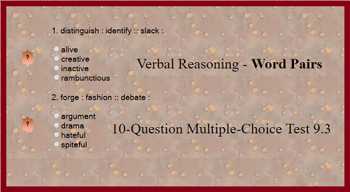 Verbal Reasoning - Word Pairs 10-Question Multiple-Choice Test 9.3