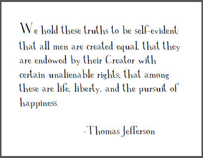 Thomas Jefferson Quote From The Declaration Of Independence