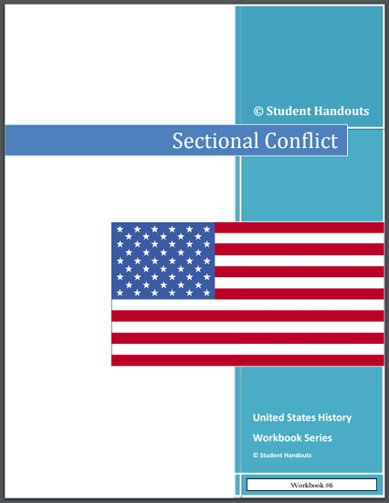 Sectional Conflict - United States History workbook for high school is free to print (PDF file).