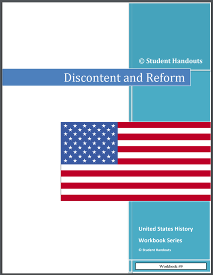 Discontent and Reform - Workbook for high school American History is free to print (PDF file).