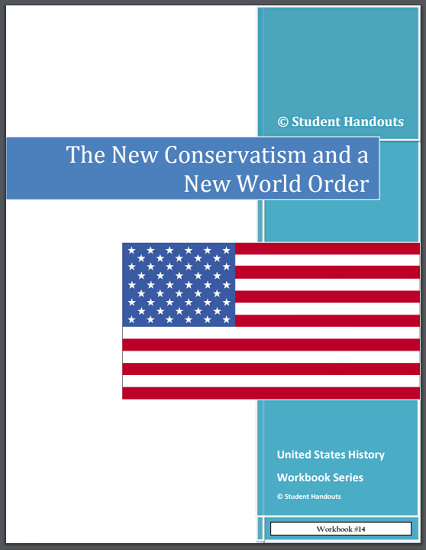 New Conservatism and a New World Order - American History workbook for high school is free to print (PDF file).