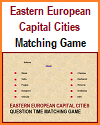 Eastern European Capital Cities Question Time Matching Game